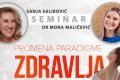 Seminar: Promena paradigme zdravlja - Hotel Galleria