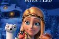 Animirani film: Snežna Kraljica 3: Vatra i  Led - Bioskop Aleksandar Lifka
