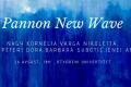 Izložba: Pannon New Wave
