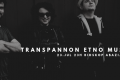 "Koncert: Transpannon etno music night - Bioskop ""Abazija"""