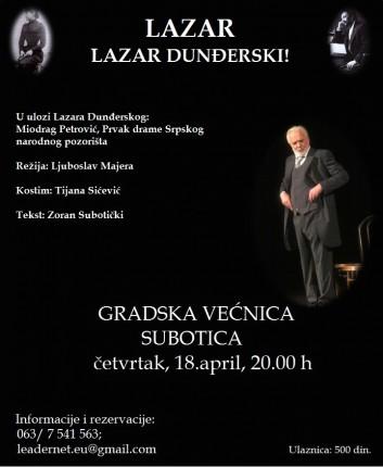 Predstava: Lazar - Lazar Dunđerski
