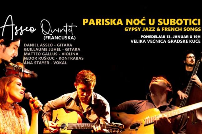 "Koncert grupe ""Asseo Quintet"" (Pariska noć u Subotici)"