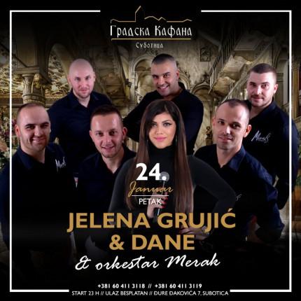 Jelena Grujić, Dane & orkestar Merak