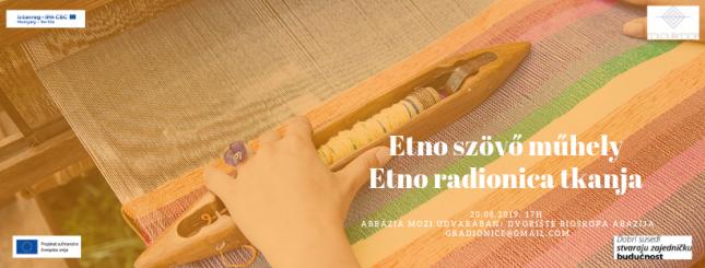 Etno szövő műhely - Etno radionica tkanja
