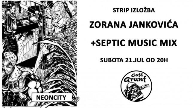 Izložba Zorana Jankovića + Septic Music Mix