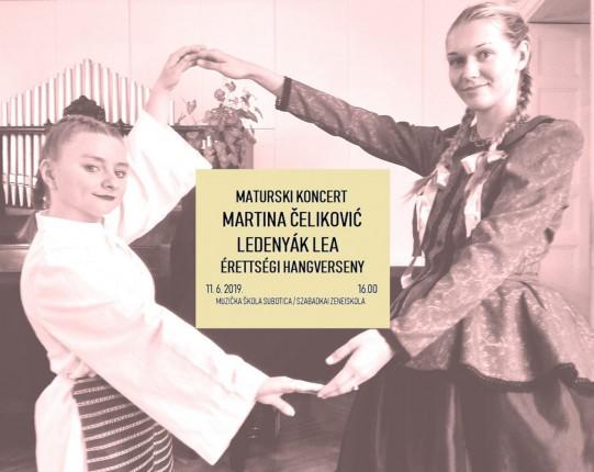Maturski koncert: Martina Čeliković i Lea Ledenjak
