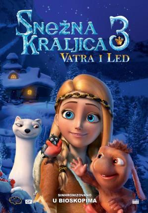 Animirani film: Snežna Kraljica 3: Vatra i  Led