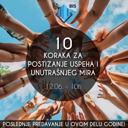Predavanje: 10 koraka za postizanje uspeha i unutrašnjeg mira