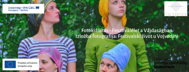 Izložba fotografija: Festivalski život u Vojvodini