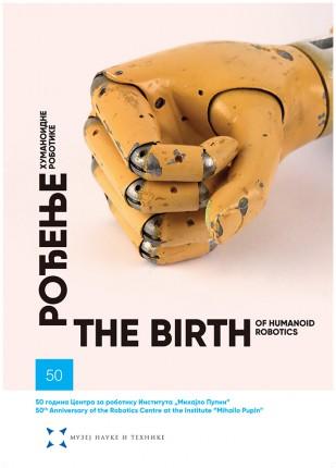 """Rođenje humanoidne robotike: 50 godina Centra za robotiku Instituta """"Mihajlo Pupin"""","""