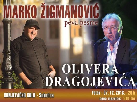 Marko Žigmanović - Veče pesama Olivera Dragojevića
