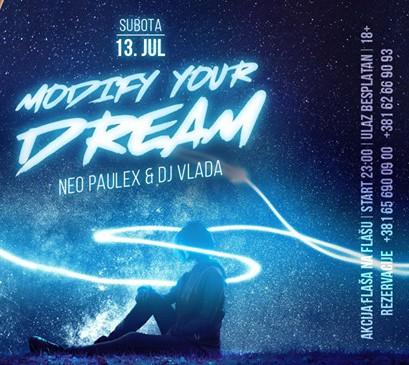 Modify your dream