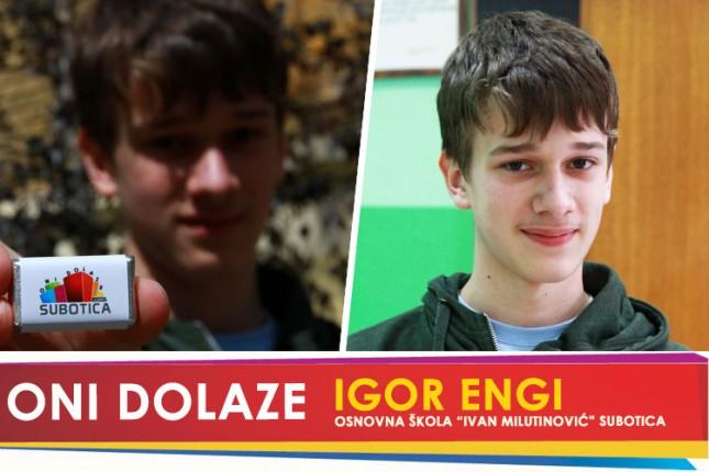 "Oni dolaze: Igor Engi, OŠ ""Ivan Milutinović"""
