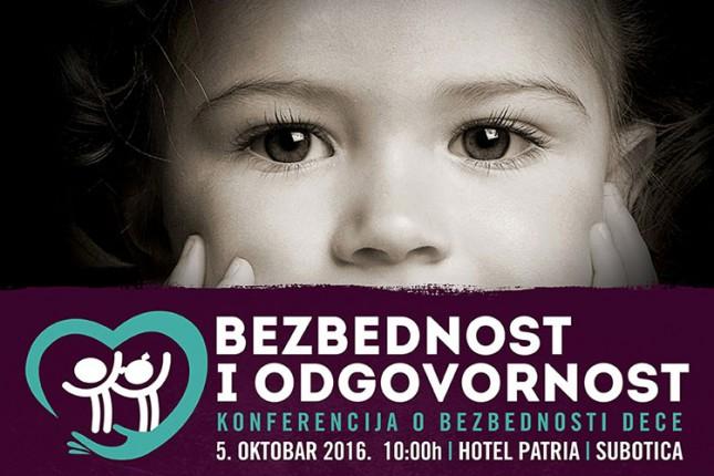 "Konferencija o bezbednosti dece ""Bezbednost i odgovornost 2016"""
