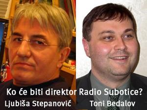 Ljubiša Stepanović ili Toni Bedalov na čelu Radio Subotice?