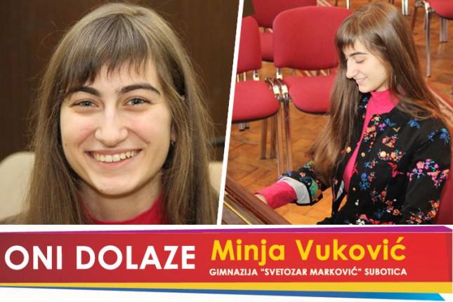 """Oni dolaze: Minja Vuković, Gimnazija """"Svetozar Marković"""""""