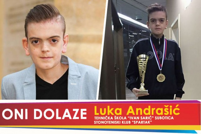 """Oni dolaze: Luka Andrašić, stonoteniser Spartaka i učenik Tehničke škole """"Ivan Sarić"""""""