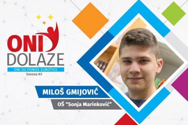 """Oni dolaze: Miloš Gmijović, đak generacije OŠ """"Sonja Marinković"""""""