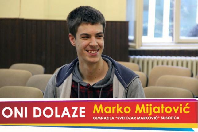 """Oni dolaze: Marko Mijatović, maturant Gimnazije """"Svetozar Marković"""""""