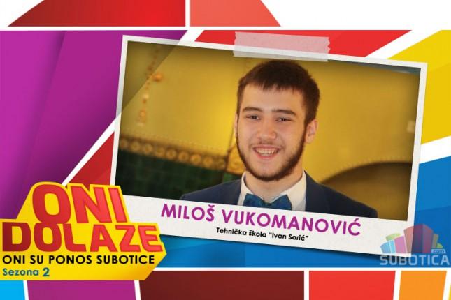 """Oni dolaze: Miloš Vukomanović, đak generacije Tehničke škole """"Ivan Sarić"""""""