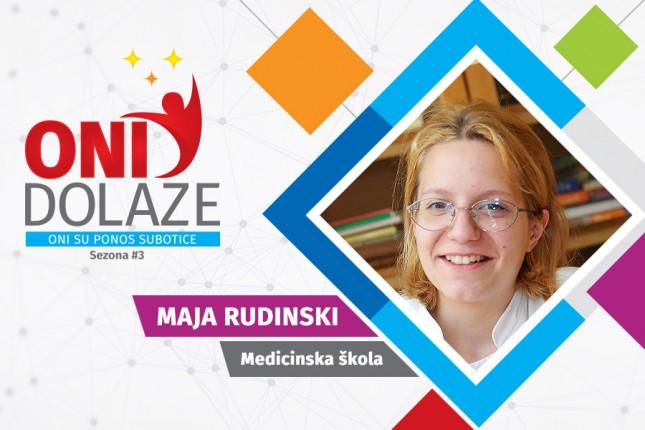 Oni dolaze: Maja Rudinski, maturantkinja Medicinske škole
