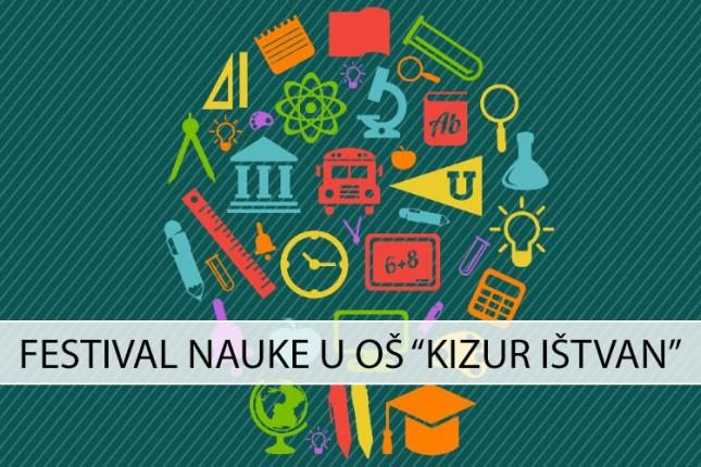 """Festival nauke sutra u OŠ """"Kizur Ištvan"""""""