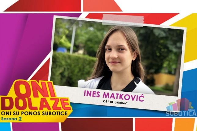"""Oni dolaze: Ines Matković, učenica OŠ """"10. Oktobar"""""""