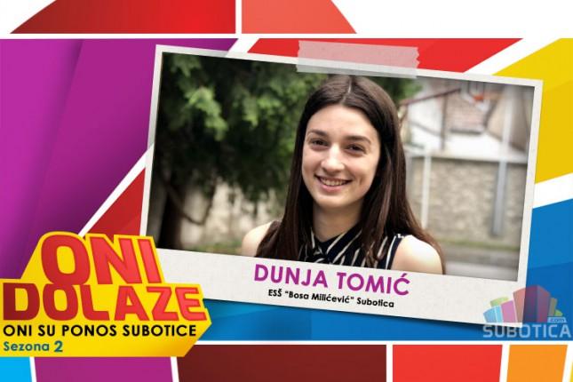 "Oni dolaze: Dunja Tomić, Ekonomska škola ""Bosa Milićević"""