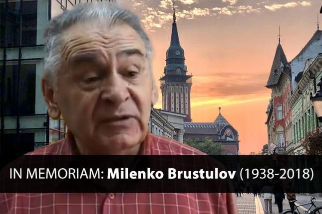 IN MEMORIAM: Milenko Brustulov