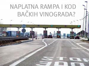Naplatna rampa kod Bačkih Vinograda?