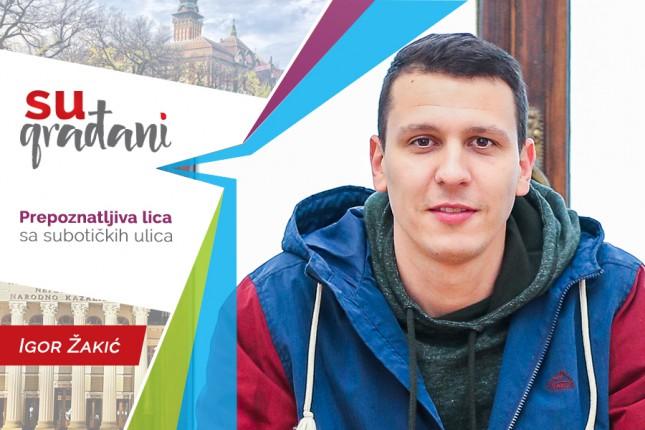 """SUgrađani: Igor Žakić, sportski radnik - """"Živim to što radim!"""""""