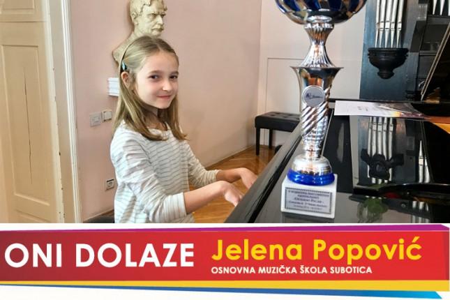 """Oni dolaze: Jelena Popović, učenica OŠ """"Ivan Goran Kovačić"""" i Osnovne Muzičke škole"""