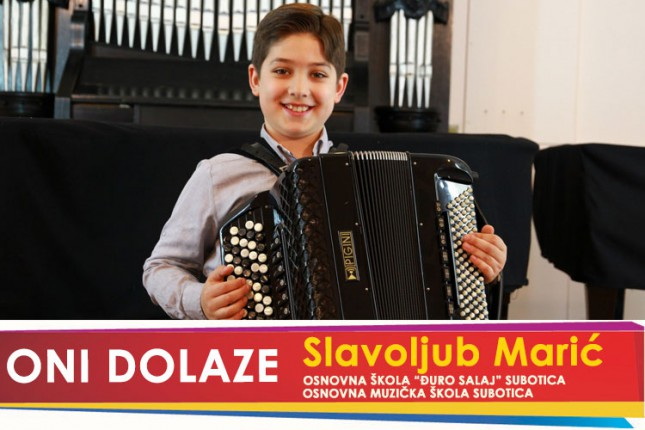 "Oni dolaze: Slavoljub Marić, učenik OŠ ""Đuro Salaj"""