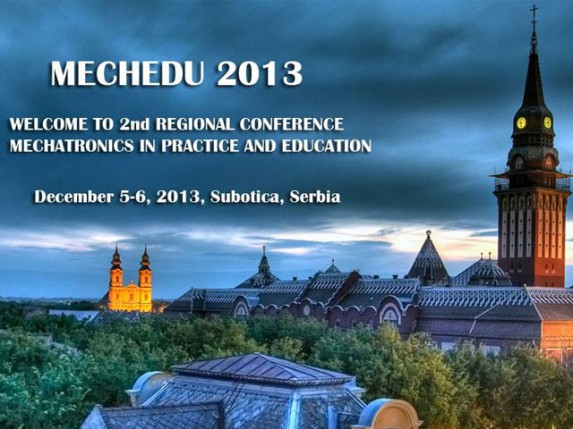 "Sutra počinje 2. regionalna konferencija ""Mehatronika u praksi i edukaciji - MECHEDU2013"""