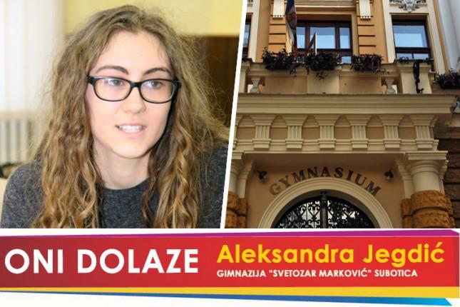 """Oni dolaze: Aleksandra Jegdić, gimnazija """"Svetozar Marković"""""""