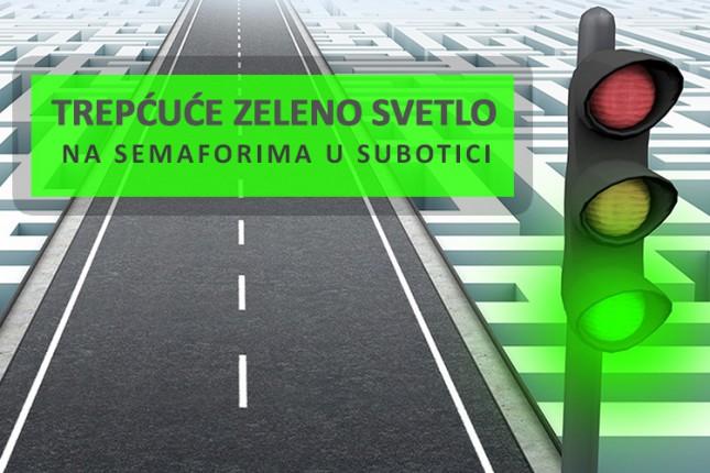 Konačno! Zeleno trepćuće svetlo na semaforima u Subotici