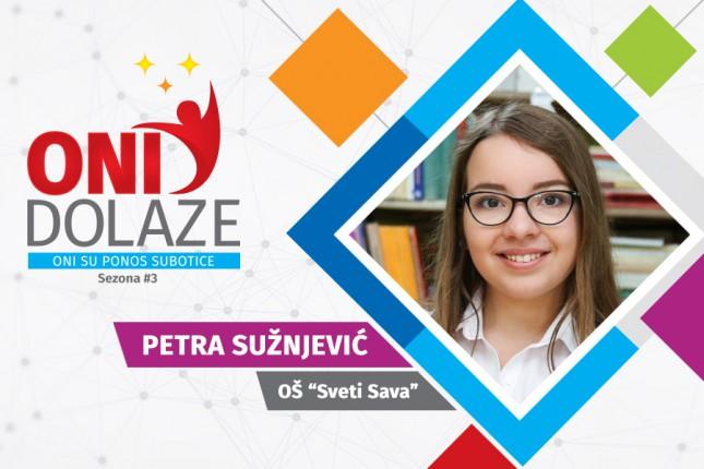 """Oni dolaze: Petra Sužnjević, učenica OŠ """"Sveti Sava"""""""