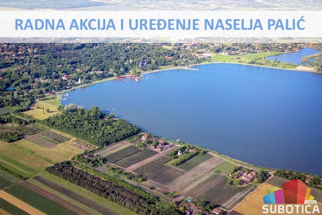 Sutra radna akcija i uređenje naselja Palić